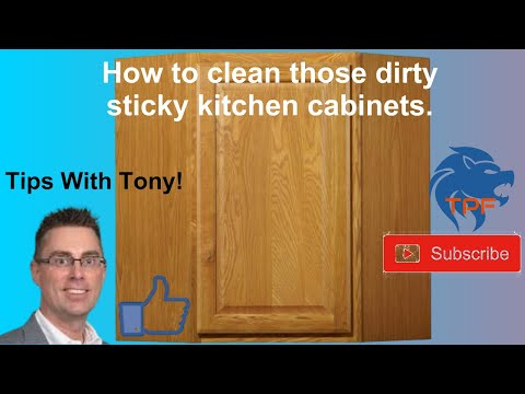 How To Clean Those Dirty Sticky Kitchen Cabinets.