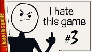 Я НЕНАВИЖУ ЭТУ ИГРУ — I hate this game | #3