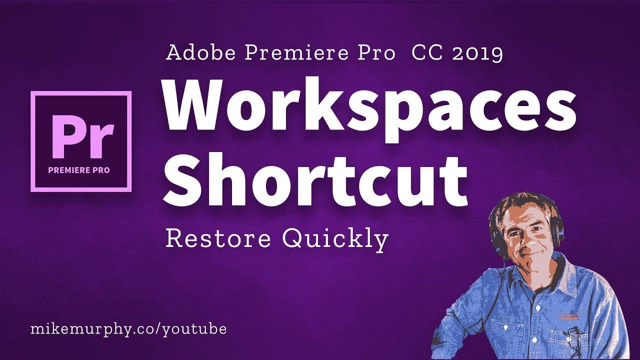 Adobe Premiere Pro CC: Quickly Reset Workspaces