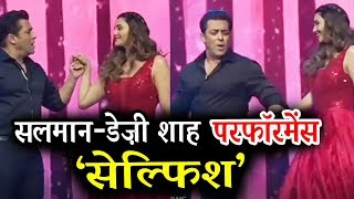 VIDEO -Salman & Daisy Shah PERFORMANCE On Selfish Song At Dabangg Reloaded Tour