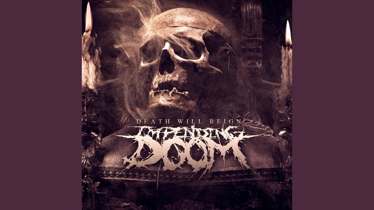 Impending Doom There Will Be Violence
