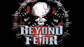 Beyond Fear - Save me