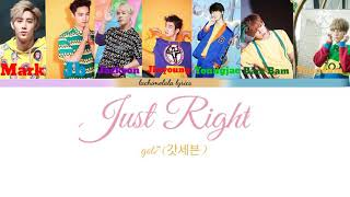 Just right  GOT7 (갓세븐) Color coded lyrics (Eng/Rom/Han)