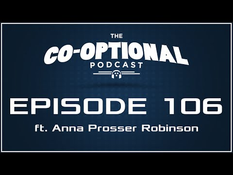 The CoOptional Podcast Ep 106 ft Anna Prosser Robinson strong language  January 14, 2016
