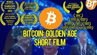 🔴BITCOIN: THE GOLDEN AGE [DOCUMENTARY] [INFORMATION]  2018