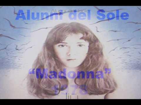 Alunni del Sole - Madonna(1978)
