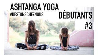 Ashtanga Yoga pour les débutants #3 à la maison