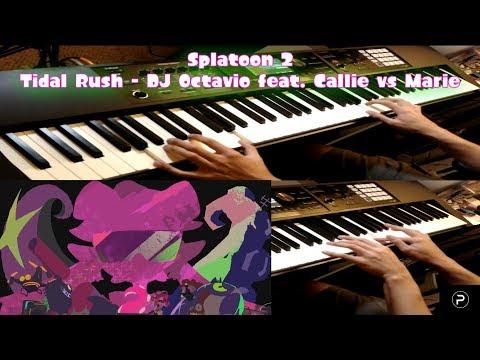 [Splatoon 2] Tidal Rush (DJ Octavio feat. Callie vs Marie) - Dual Piano Cover
