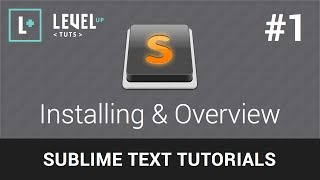 Sublime Text Tutorials #1 - Installing & Overview