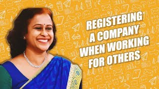 Registering a company when working for others || Startup 101