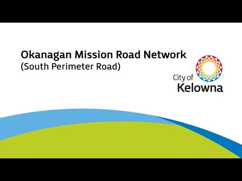 Okanagan Mission Road Network (South Perimeter Road)
