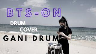 방탄소년단(BTS) - ON / Drum cover (드럼커버 )by 드럼치러가니 GANI DRUM