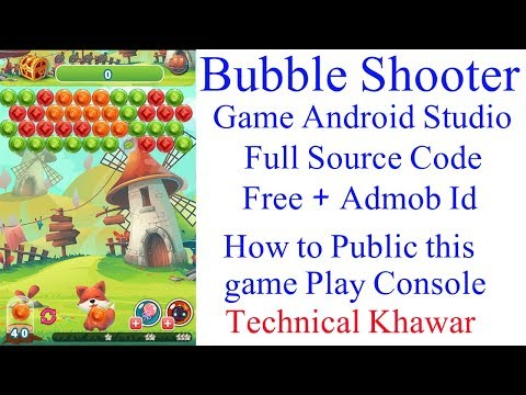 Bubble Shooter Game Full Project Source Code + Native Admob Adds Free By Technical Khawar