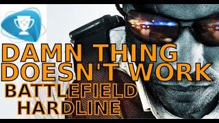 Battlefield Hardline - Damn Thing Doesn't Work Trophy Achievement