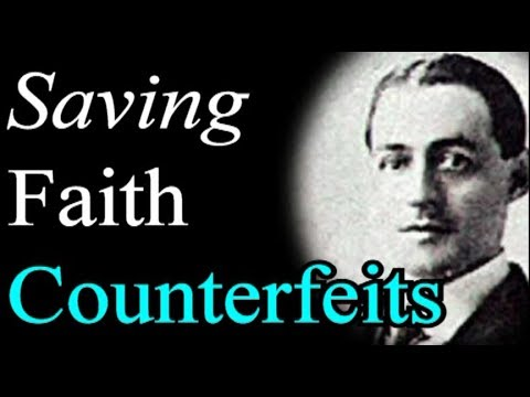 Saving Faith: Its Counterfeits - A. W. Pink / Studies in the Scriptures / Christian Audio Books