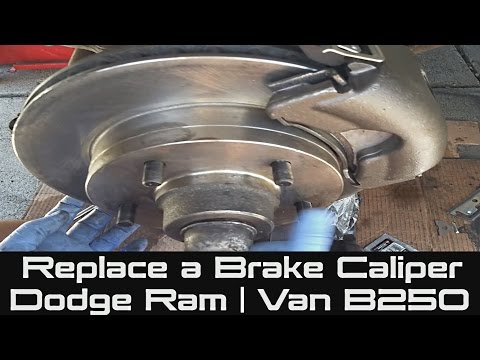 How to Replace a Brake Caliper on Dodge Ram | Van B250