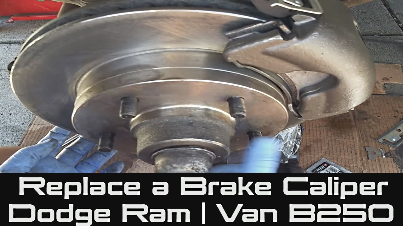 How To Replace A Brake Caliper On Dodge Ram Van B250 Youtube