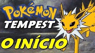Pokémon The Tempest (Hack) - O Início (Gameplay em Português)