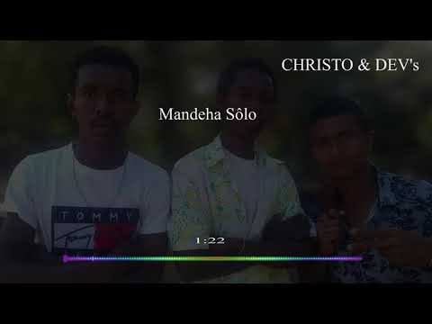 CHRISTO & DEV'S mande solo official Audio gasy 2019