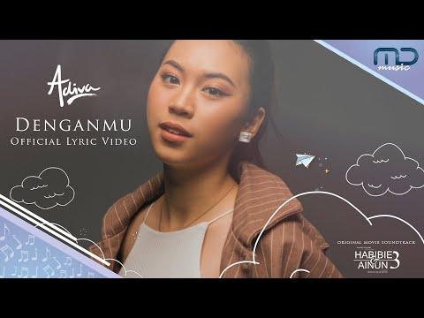 Adiva - Denganmu (Official Lyric Video) | OST Habibie & Ainun 3