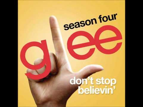 Glee Season 4 - Don't Stop Believin' [DOWNLOAD HQ]