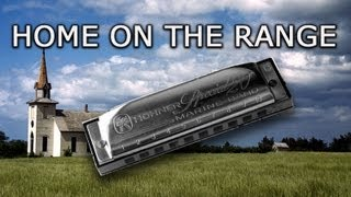 Home On The Range : Harmonica Solo