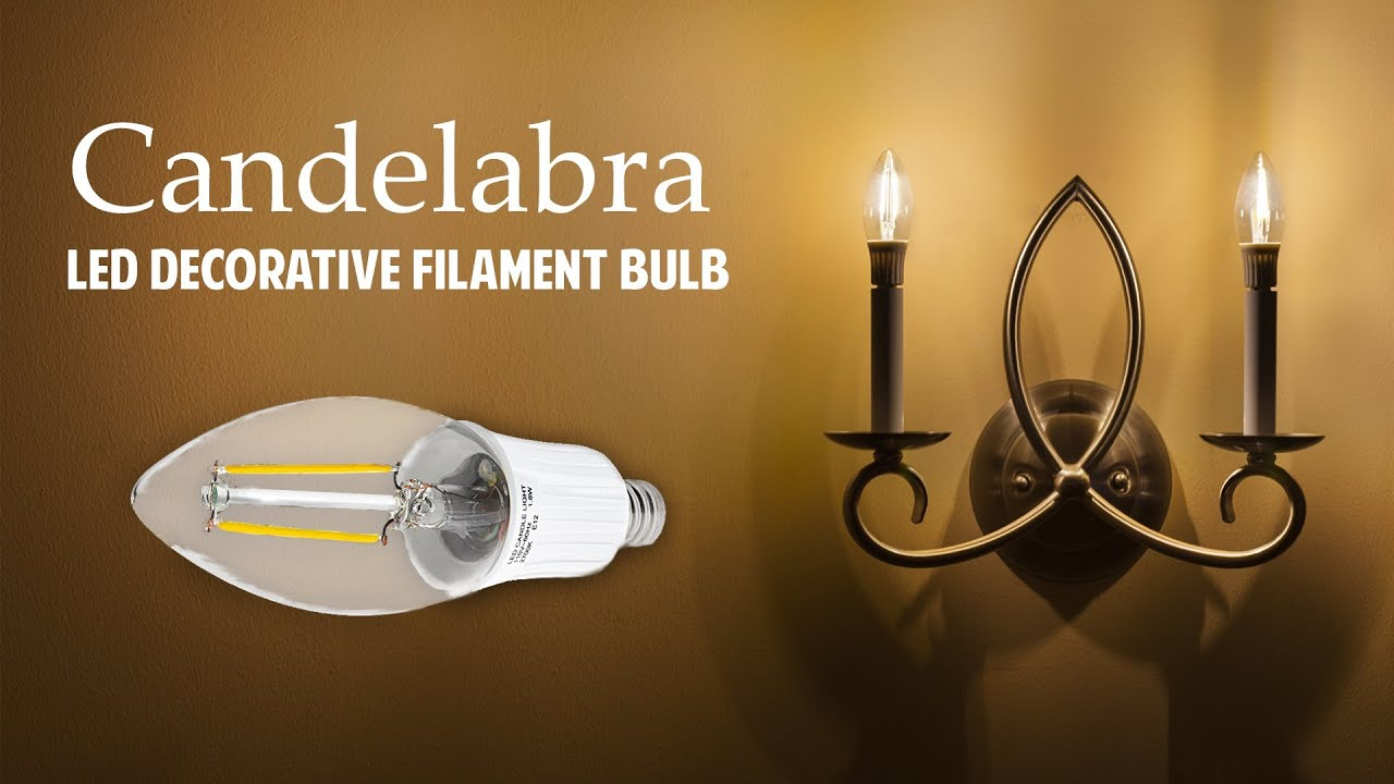 LED Decorative Filament Candelabra Bulb