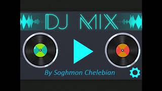Armenian dance mix 2019  by Soghmon Chelebian