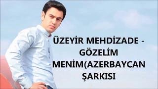 Üzeyir Mehdizade - Gözelim Menim (Azerbaycan Müziği)