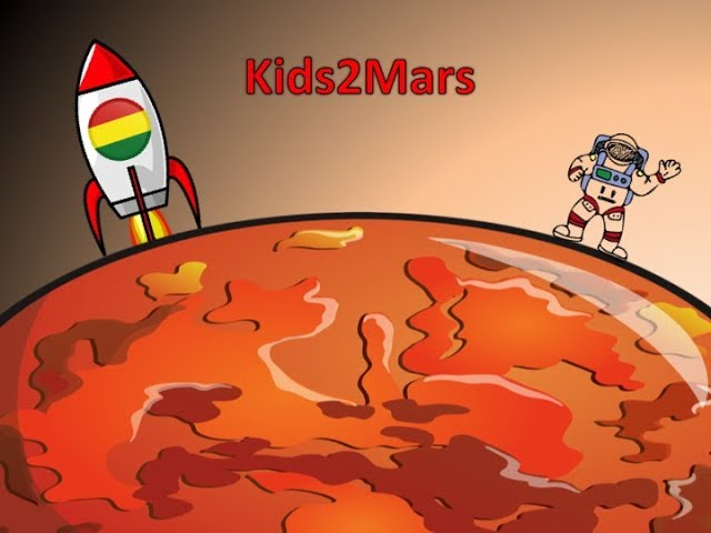 ENG Kids2Mars | Bolivia - Are you thinking about taking entire animal species to live on Mars?