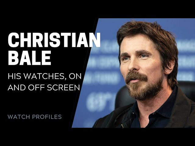 Christian Bale's Watches On and Off Screen | SwissWatchExpo [Watch Collection]