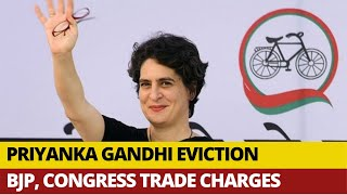 Priyanka Gandhi Bungalow Eviction Row: BJP, Congress Trade Charges | India Today