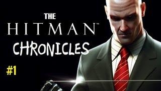THE HITMAN CHRONICLES | #1 KILLING THE DON