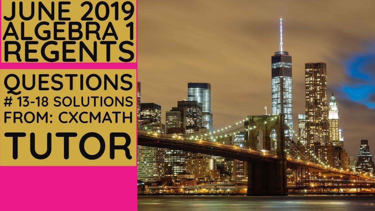 NYS Algebra 1 Common Core June 2019 Regents Exam ...