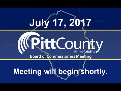 Pitt County Commissioners meeting for 7/17/2017
