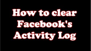How to clear Facebook