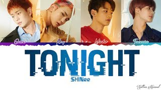 [3.52 MB] SHINee (샤이니) - 'TONIGHT' LYRICS (Color Coded Eng-Rom-Han)