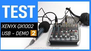 Behringer XENYX QX1002 USB im Test - Teil 2: Demo aller Effekte und der Equalizer