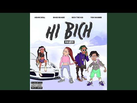 Hi Bich (Remix) (feat. YBN Nahmir, Rich The Kid and Asian Doll)