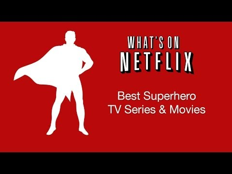 Top 5 Superhero TV Series & Movies Streaming on Netflix Instant