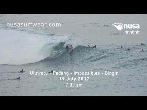 19 - 07 - 2017 / ✰✰✰ / NUSA's Daily Surf Video Report from the Bukit, Bali.