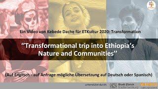 """ETKultur 2020: Transformation - """"Transformationsreise durch Äthiopiens Landschaft und Gemeinden"""""""
