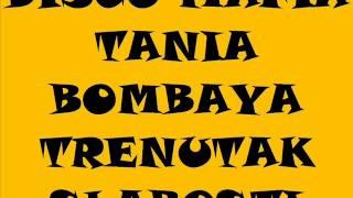 DISCO MAFIA & TANIA BOMBAYA -TRENUTAK SLABOSTI █▬█ █ ▀█▀