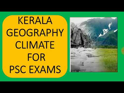 Kerala Geography (part 4)Climate