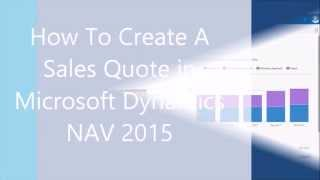 Creating a Sales Quote in Microsoft Dynamics NAV 2016