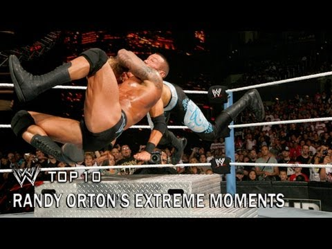 Randy Orton's Extreme Moments - WWE Top 10