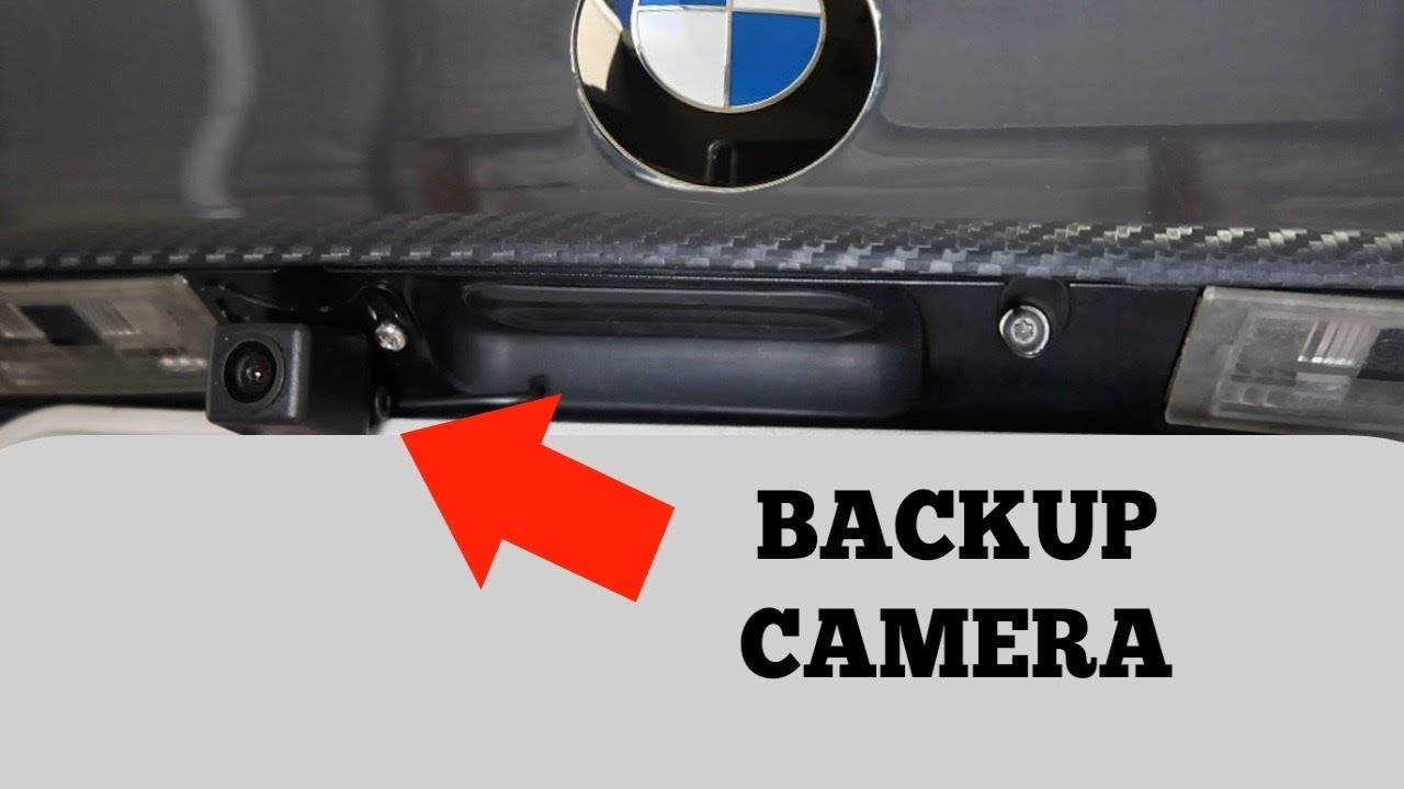 Diy Bmw Backup Camera Install Youtube