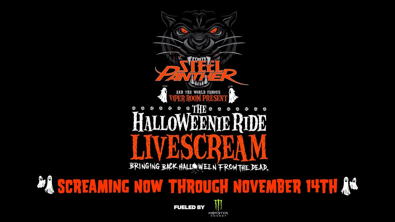 Steel Panther HalloweenieRide LiveScream: Screaming on VOD through November 14th!
