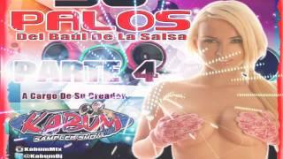 30 Palos Del Baul De La Salsa Baul Parte 4
