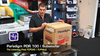 Paradigm PDR100 Subwoofer, Unboxing, Review | The Listening Post | TLPCHC TLPWLG